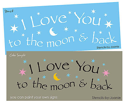 STENCIL Love You to Moon Back Child Baby Nursery Prim Country Stars Family Signs