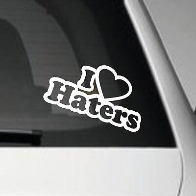 LOVE HATERS Funny Car Window Bumper JDM EURO Vinyl Decal Sticker