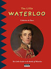 The Little Waterloo by Kate art edition (Paperback, 2015)