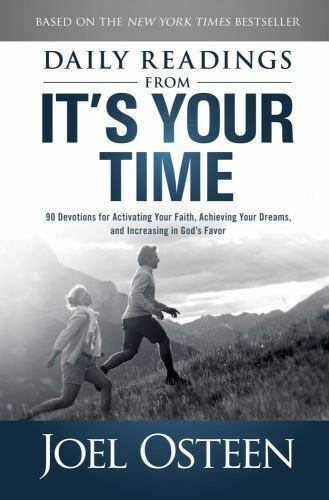 Daily Readings From Its Your Time 90 Devotions For Activating