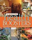 5 Minute Health Boosters: How to Sneak Healthy Habits into Your Life Without Really Trying by Reader's Digest (Australia) Pty Ltd (Hardback, 2011)