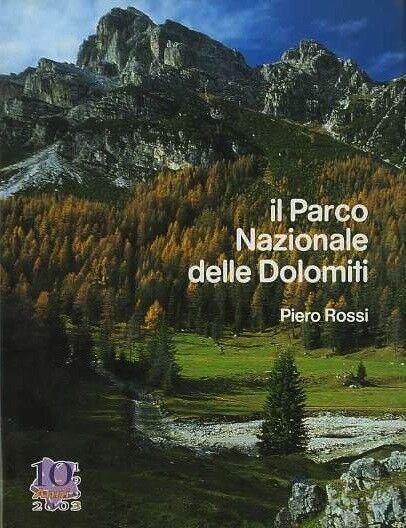 Il parco nazionale delle Dolomiti.