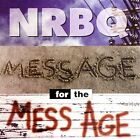 Message for the Mess Age by NRBQ (CD, Oct-2006, Wounded Bird)