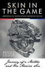 Skin in the Game: Journey of a Mother and Her Marine Son by Peggy Logue (Paperback, 2010)