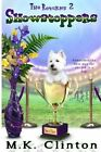 Showstoppers: The Returns 2 by M K Clinton (Paperback / softback, 2013)