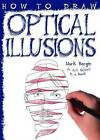How to Draw Optical Illusions by Salariya Book Company Ltd (Paperback, 2016)