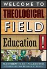 Welcome to Theological Field Education! by Alban Institute, Inc (Paperback, 2010)