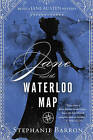 Jane and the Waterloo Map: Being a Jane Austen Mystery by Stephanie Barron (Paperback, 2017)