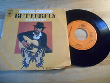 "7"" Pop Danyel Gerard - Butterfly ( deutsch ) CBS REC"