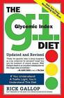 The G.I. Diet: Glycemic Index by Rick Gallop (Paperback / softback)