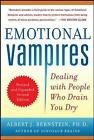 Emotional Vampires: Dealing with People Who Drain You Dry, Revised and Expanded by Albert Bernstein (Paperback, 2012)