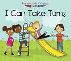 I Can Take Turns by Daniel Nunn (Paperback, 2015)
