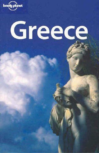 Greece (Lonely Planet Country Guides),Paul Hellander, Kate Armstrong, Michael C
