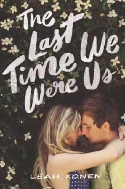 The Last Time We Were Us von Leah Konen (2016, Gebundene Ausgabe)