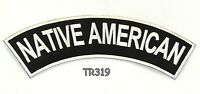 Native American White On Black Iron On Top Rocker Patch For Biker Vest Tr319