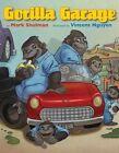 Gorilla Garage by Mark Shulman (Paperback, 2013)
