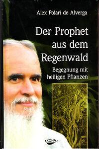 Polari-Der-Prophet-aus-dem-Regenwald-Begegnung-mit-heiligen-Pflanzen-ovp-CD