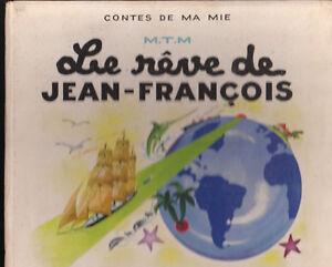 Jean A. MERCIER. Le rêve de Jean-François. 1943