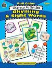 Full-Color Literacy Activities: Rhyming & Sight Words by Kari Sickman (Paperback / softback, 2003)