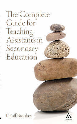 1 of 1 - The Complete Guide for Teaching Assistants in Secondary Education (Teaching Assi