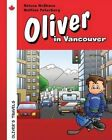 Oliver in Vancouver by Mrs Helena McShane (Paperback / softback, 2014)