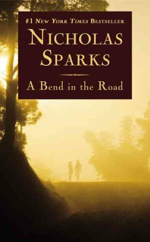 1 of 1 - A Bend in the Road by Nicholas Sparks (Paperback, 2013)