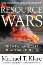 Resource Wars: The New Landscape of Global Conflict With a New Introduction by t
