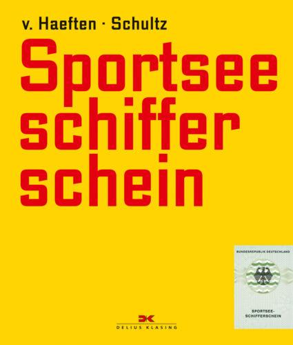 Sportsee-Schifferschein Lehrbuch Prüfungsstoff Prüfung Nordsee Ostsee Buch 2015