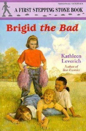 Brigid the Bad (A Stepping Stone Book(TM))