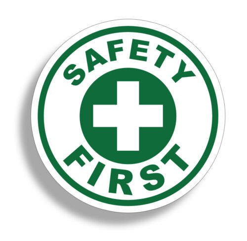 Safety First Sticker Green Vinyl Circle Decal Safe Aid 1st Hard Hat Emergency 4/""