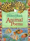 The Oxford Book of Animal Poems (1997, Paperback)