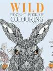 Wild Pocket Book of Colouring by Parragon Books Ltd (Paperback, 2016)