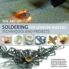 The Art of Soldering for Jewellery Makers: Techniques and Projects by Wing Mun Devenney (Paperback, 2013)