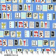 MICHAEL MILLER HAPPY BIRTHDAY BLUE COTTON FABRIC BTY