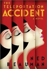 The Teleportation Accident: A Novel-ExLibrary