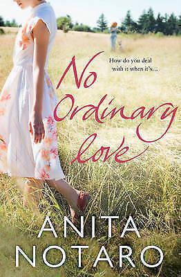 1 of 1 - Notaro, Anita, No Ordinary Love, Very Good Book