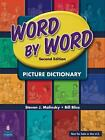 Word By Word Dictionary International Student Book von Bill Bliss und Steven Molinsky (2007, Taschenbuch)