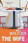 The Wife by Meg Wolitzer (Paperback, 2004)