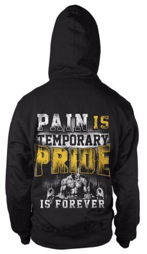 Pain is temporary Pride is forever con cappuccio Pullover Felpa Hoody Sport Gym US