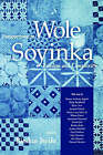Perspectives on Wole Soyinka: Freedom and Complexity by University Press of Mississippi (Paperback, 2001)