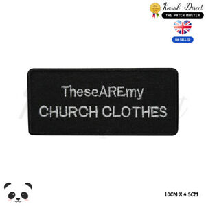 Church-Clothes-Saying-Bikers-Embroidered-Iron-On-Sew-On-Patch-Badge