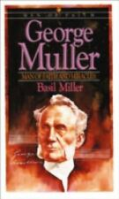 Men of Faith: George Muller : Man of Faith and Miracles by Basil Miller (1972, Paperback, Reprint)