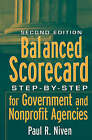 Balanced Scorecard: Step-by-Step for Government and Nonprofit Agencies by Paul R. Niven (Hardback, 2008)