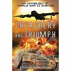 Treachery and Triumph: An Anthology of World War II Stories by Pneuma Springs Publishing (Paperback, 2015)