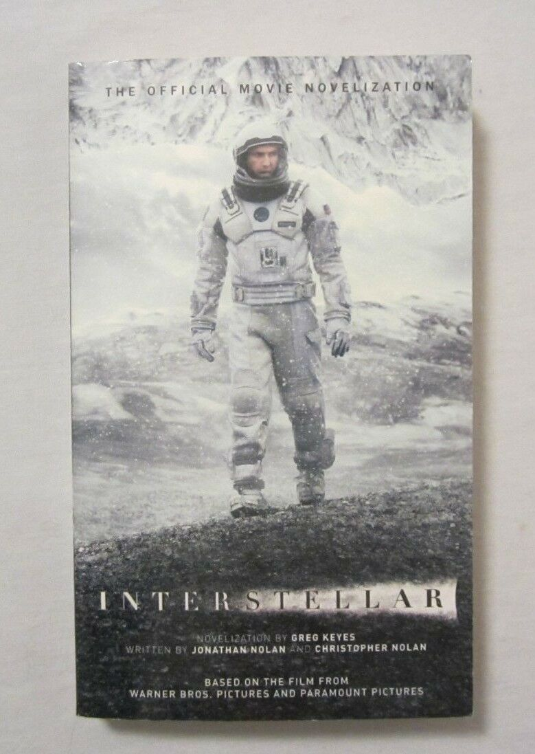 Interstellar : The Official Movie Novelization by Greg Keyes (2014,  Paperback, Reprint) for sale online | eBay