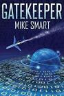 Gatekeeper by MR Mike a Smart (Paperback / softback, 2013)