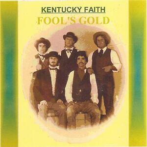 KENTUCKY-FAITH-Fool-039-s-Gold-Bluegrass-Gospel-CD