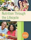 Nutrition Through the Life Cycle by Judith Brown (Paperback, 2016)