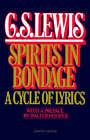 Spirits in Bondage: a Cycle of Lyrics: A Cycle of Lyrics by C. S. Lewis (Paperback, 1984)
