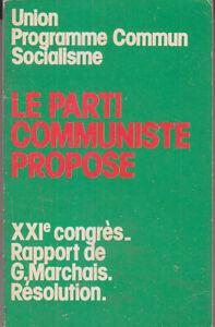 Grosses Soldes C1 Communisme Xxie Congres Pcf Vitry Octobre 1974